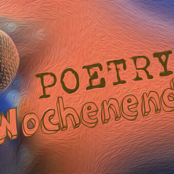 Poetry Wochenende
