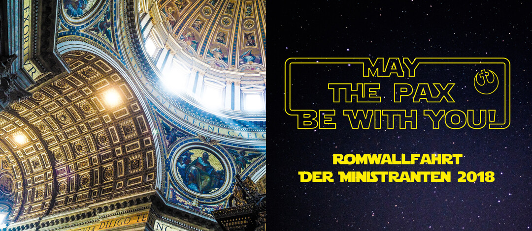"""May the pax be with you"" - unsere Kampagne zur Ministrantenwallfahrt 2018."